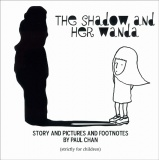 Paul Chan: The Shadow and Her Wanda