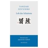 Tanizaki Junichiro: Lob des Schattens